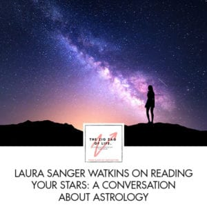 ZZL 9 Laura Sanger Watkins | Reading Your Stars